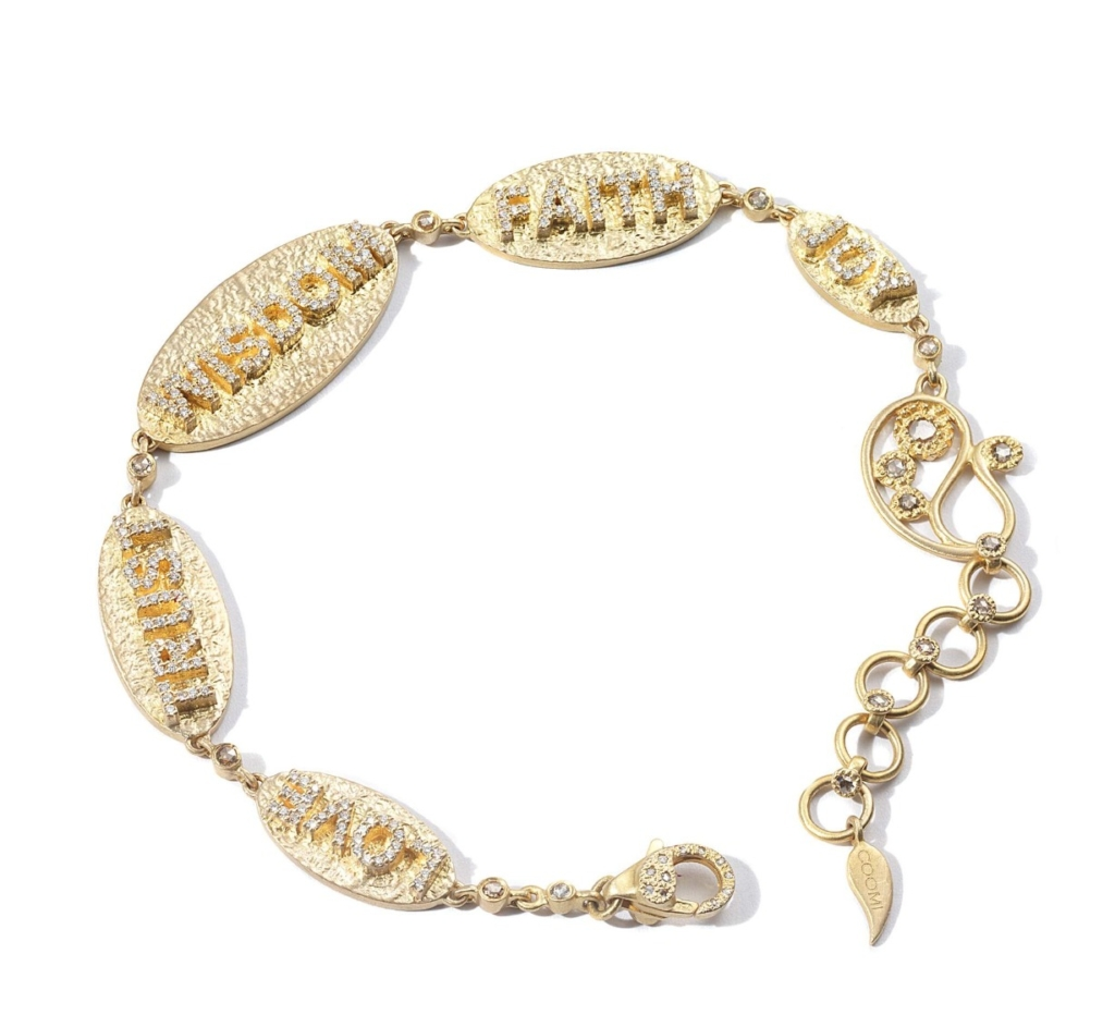 Bracelet in 18k yellow gold with diamonds features the words Love, Truth, Wisdom, Faith, and Joy; pricing not yet available, email Michelle@coomi.com for more info
